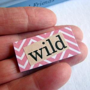 Wild - Paper And Chipboard Word Pin..