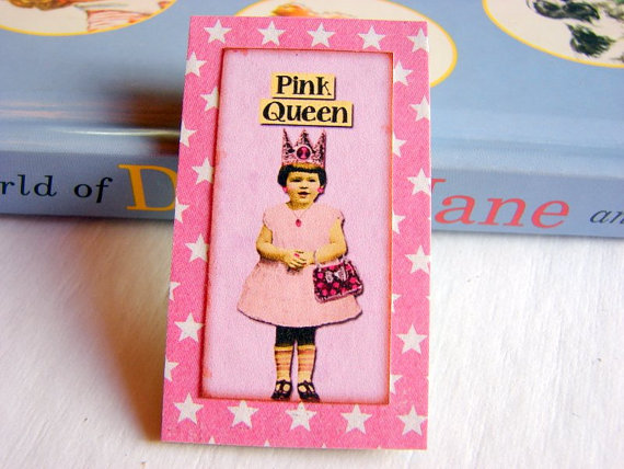 Vintage Girl with a Crown and Pocketbook - Pink Queen - Paper and Chipboard Collage Decoupage Pin Brooch Badge - Retro